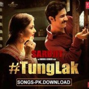 Tung Lak Sarbjit Hindi Movie Mp3 Song Download.