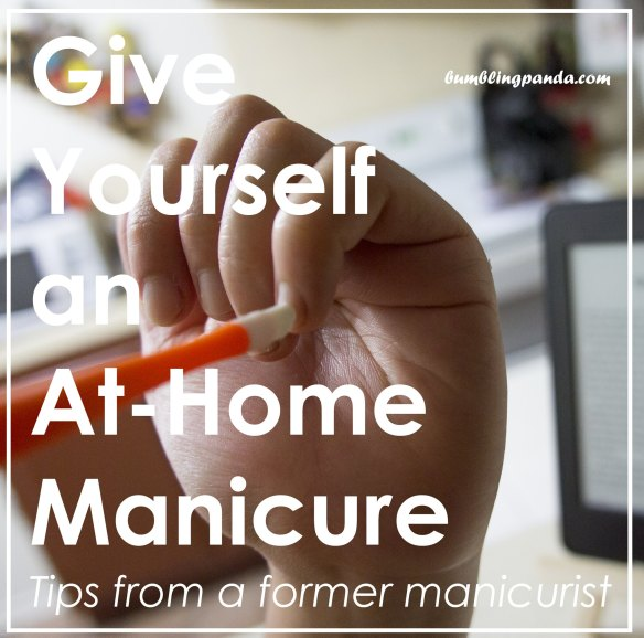 Give Yourself an At-Home Manicure
