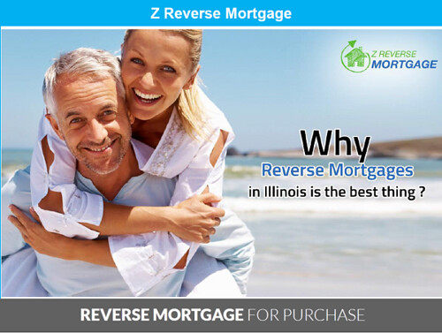 Why Reverse Mortgages in Illinois is The Best Thing ? - Z Reverse Mortgage