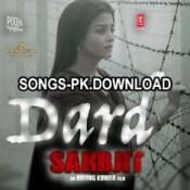 Dard Sarbjit Hindi Movie Mp3 Song Download.