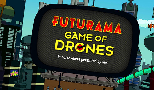 Android Futurama Game of Drones