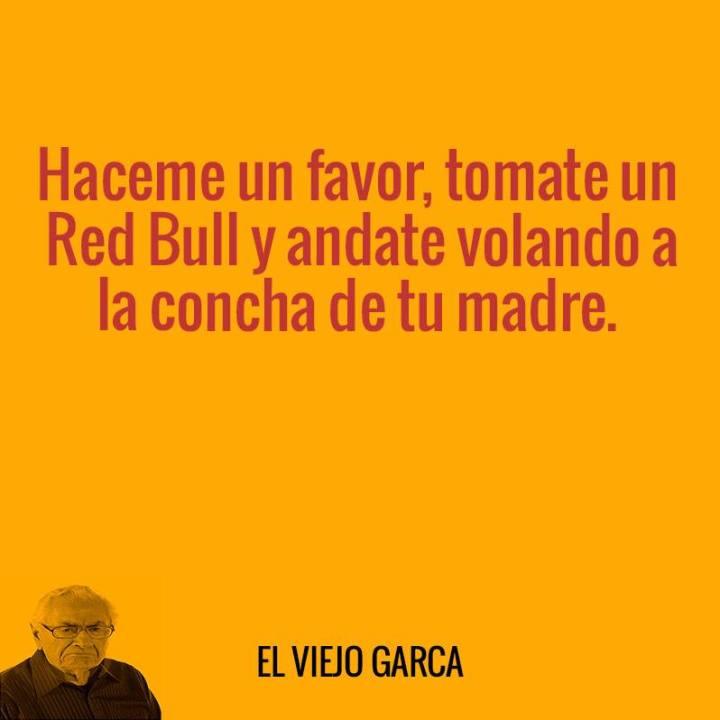 Viejo Garca - Red Bull