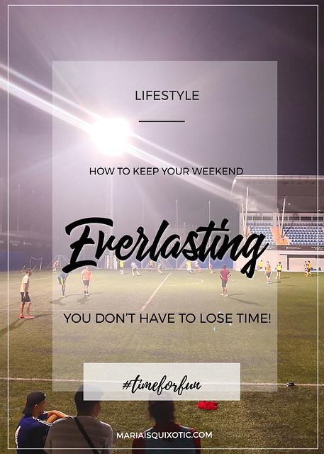 Everlasting Weekend