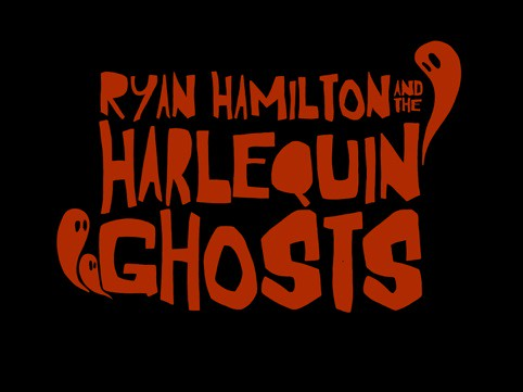 Ryan Hamilton & The Harlequin Ghosts