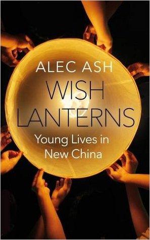 Wish Lanterns Alec Ash