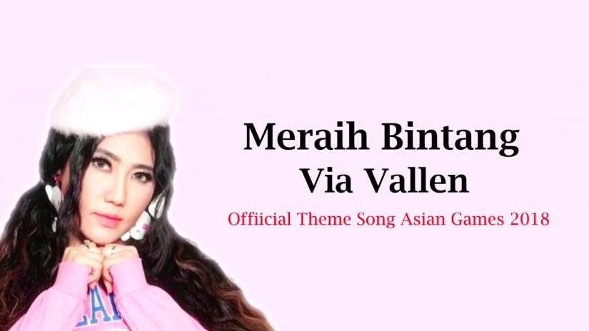 """""""Meraih Bintang"""" Via Vallen Menjadi Trending Topik Sebagai Theme Song Asian Games 2018"""