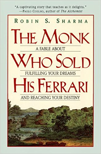 THE MONK WHO SOLD HIS FERRARI Robin Sharma