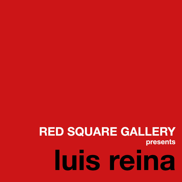 RED SQUARE GALLERY presents Luis Reina a.k.a. lcrf