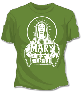 Mary is My Home Girl