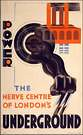Cassandre. Poster Power The Nerve Center of London's Underground 1930.