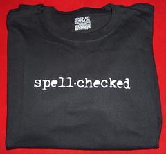 spell*checked tshirt