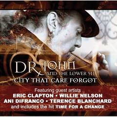 Dr. John - City That Care Forgot (2008)