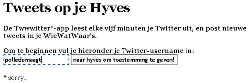 """Twitter in je Hyves """"Wie, wat waar?"""" (3)"""