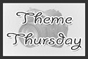 Theme Thursdays thelandofka
