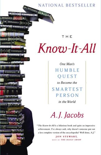 The Know-It-All, by A.J. Jacobs