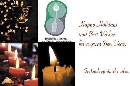 Happy Holidays from Technology and the Arts