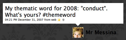 Twitter / Mr Messina: My thematic word for 2008: ...
