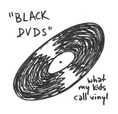 Black DVDs