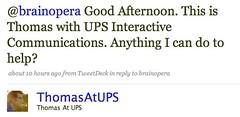 Twitter / Thomas At UPS: @brainopera Good Afternoon ...