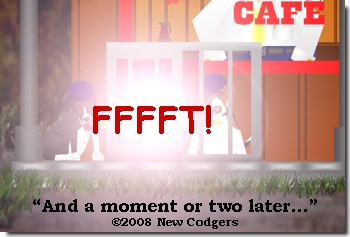 And a moment or two later ©2008 New Codgers