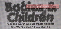 20071112 Babies & Children Year End Warehouse Clearance2