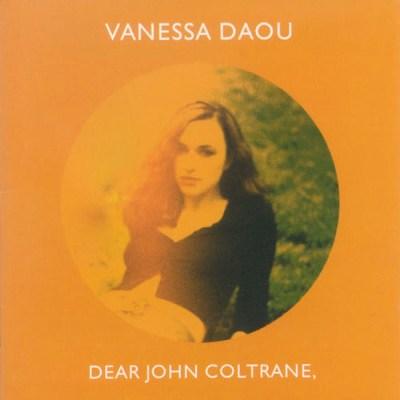 Dear John Coltrane - Vanessa Daou