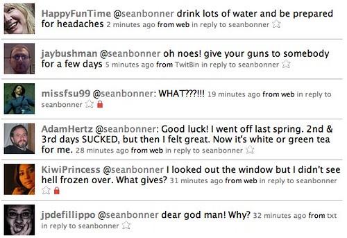 """Twitter: replies to my """"going off caffeine for a few days"""" tweet"""