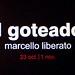 Sensxperiment 08. (Marcello Liberato). El Goteador