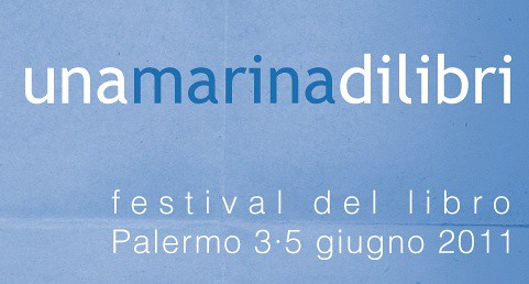 una marina di libri, Palermo 3-5.6.2011