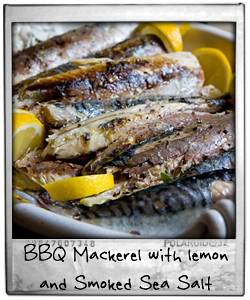 BBQ Mackerel with lemon and Smoked Sea Salt