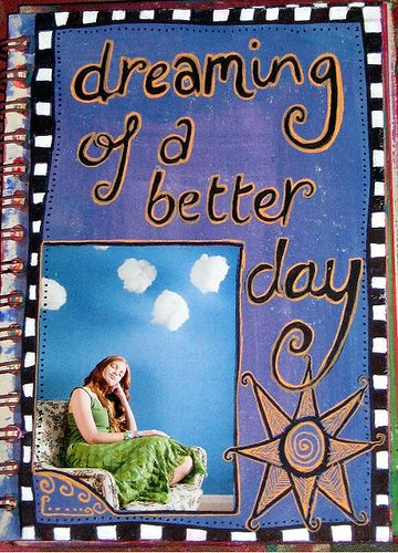 Dreaming Of A Better Day Journal Page