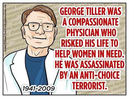 George Tiller, by Mikhaela