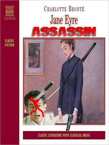 Jane Eyre:  Assassin