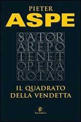 Il quadrato della vendetta di Pieter Aspe - Fazi Editore