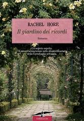 Il giardino dei ricordi di Rachel Hore - Casa Editrice Corbaccio