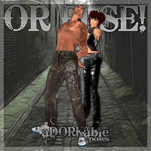aDORKable Poses_ Or Else!