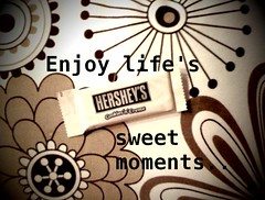 enjoy life's sweet moments...