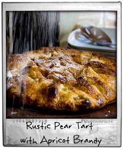 Rustic Pear Tart with Apricot Brandy