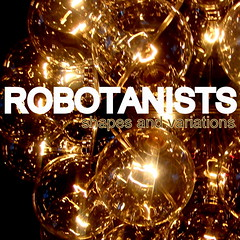 ROBOTANISTS: Shapes and Variations (Covers Album)