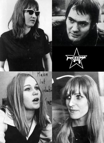 Ulrike Meinhof, Andreas Baaber, Brigitte Mohnhaupt y Gudrun Ensslin por ti.