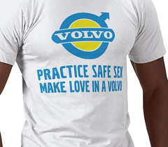 Practice Safe Sex Make Love in a Volvo T-shirt