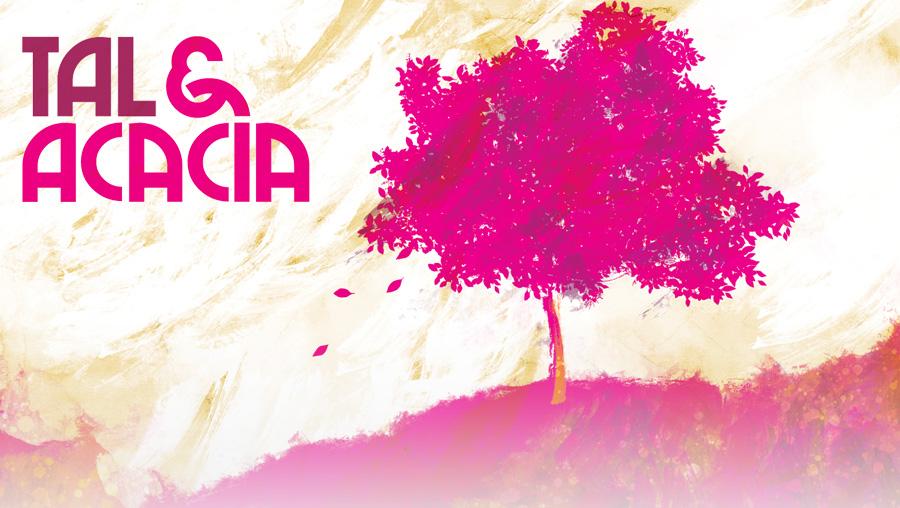 tal and acacia