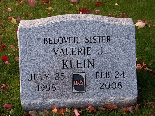 Valerie J. Klein, July 25 1958 - Feb 24 2008, with an Uno card between the dates