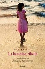 La bambina ribelle di Nafisa Haji - Garzanti Libri