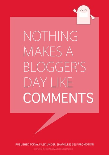 Blogger Poster, begging for comments!