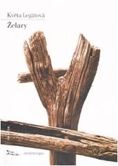 Zelary di Kveta Legátová - Edizioni Nottetempo
