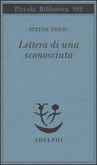Zweig Lettera di una sconosciuta