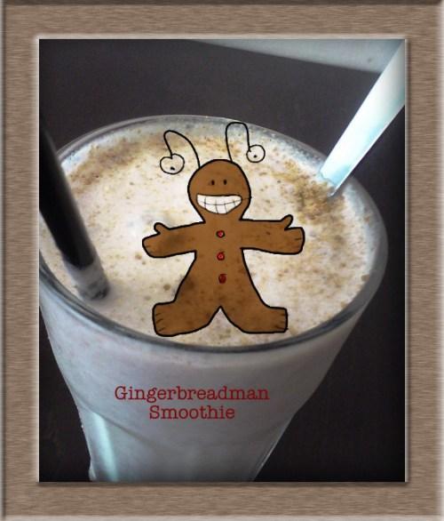 xx Gingerbreadman Smoothie xx