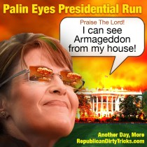 Sarah Palin Eyes Presidential Run Armageddon Image
