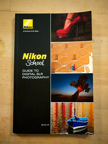 Nikon School: Guide to Digital SLR Photography